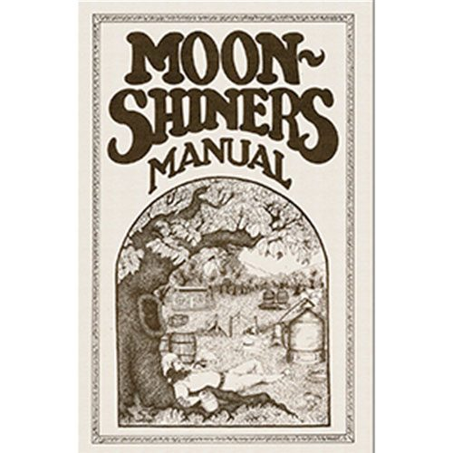 Moonshiners Manual